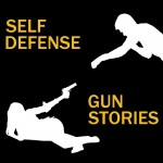 Self Defense Gun Stories