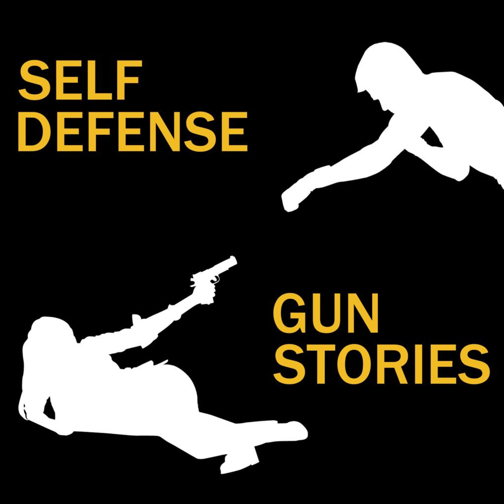 Self Defense Gun Stories Podcast